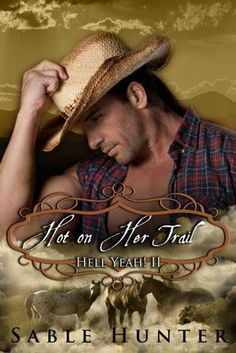 Hell Yeah series book two - Hot on Her Trail