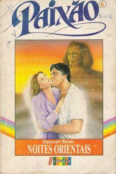 Meus Romances Blog: Noites Orientais - Deborah Benét - Paixão nº 06