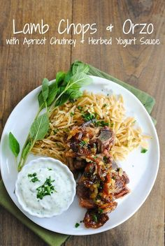 Lamb Chops  Orzo with Apricot Chutney  Herbed Yogurt Sauce - A simple yet special dish for a dinner party or just a nice dinner at home! | foxeslovelemons.com