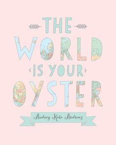 Nursery Map Art The World Is Your Oyster 8x10 by WanderingFables