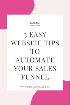 3 Easy Website Tweaks to Automate Your Sales Funnel — EntreLeverage with April Sullivan Maintenance Jobs, Confirmation Page, Simple Website, New Readers, Virtual Assistant, Online Business, Entrepreneur, Encouragement, Tips