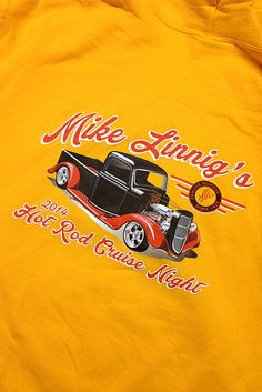 Custom Screen Printed shirts for Mike Linnig's Hot Rod Cruise. Need custom Screen Printing or #Embroidery contact us at www.printex-usa.com or give us a call at 800-642-4949 to discuss your needs.