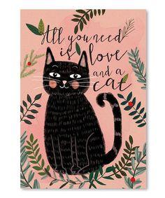 Look at this #zulilyfind! All You Need Cat Wall Art #zulilyfinds