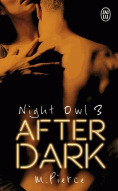 https://booknode.com/night_owl,_tome_3___after_dark_01666453/covers#gallery-1