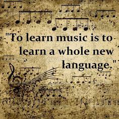 Absolute truth. If you can understand the power of music, then you can understand anything.: