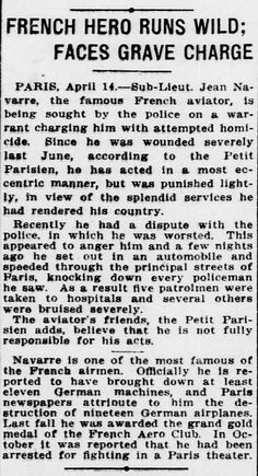 """WWI, 15 April 1917;""""Jean Navarre, the famous French aviator, set out in an automobile and speeded through Paris, knocking down every policemen he saw"""" - The Evening Star, Washington"""
