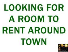 LOOKING FOR A ROOM TO RENT AROUND TOWN http://www.siyasomarket.com/classified/clsId/15443/looking_for_a_room_to_rent_around_town/