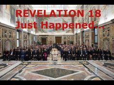 This is HUGE: Prophecy Fulfillment - REVELATION 18 IS HAPPENING! Published on Dec 13, 2016 Undoubtedly one of the most important document reviews to show what Pope Francis and the Elite are doing.