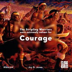 """Joy D. Jones Book of Mormon meme from LDS General Conference April 2017. """"The stripling warriors were extremely valiant for courage."""""""