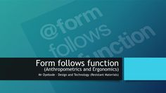 Design and Technology Resources: Form follows function (Anthropometrics and Ergonomics) – DT & Engineering Teaching Resources https://dtengineeringteaching.org.uk/2016/08/28/design-and-technology-resources-form-follows-function-anthropometrics-and-ergonomics/?utm_campaign=crowdfire&utm_content=crowdfire&utm_medium=social&utm_source=pinterest