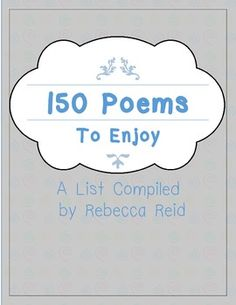 FREEBIE 150+ Poems to Enjoy (A List of favorite poems)
