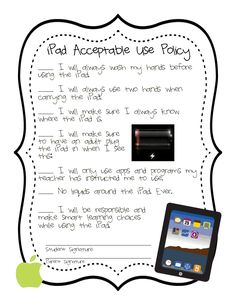 """Printable Acceptable Use Policy for Classroom iPads """" This policy is made just for iPads but there are printable policy handouts available here for iPads owned by students, iPads owned by schools, iPods, and other devices. Click here to view all the..."""