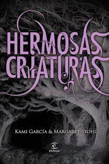 Let It be: Hermosas criaturas - Kami Garcia y Margaret Stohl