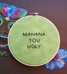 MAHANA, YOU UGLY. How funny would this be if I had the girls do this in activity days (comma added, of course)?