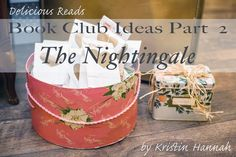 The Nightingale by Kristin Hannah, TONS of Book Club ideas, dinner menu and quiz!