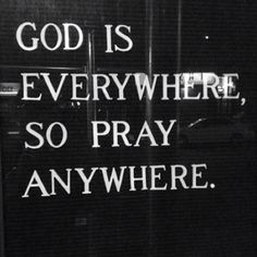 Since Jesus died, no need to be in the Holy of holies to pray God. The Words, Bible Quotes, Bible Verses, Scriptures, Prayer Quotes, Godly Qoutes, Prayer Prayer, Fervent Prayer, Proverbs Quotes
