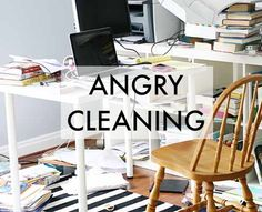 """Ever reach the point where you feel like you're """"angry cleaning""""? It's hard to whip a house into shape in a day, but these strategies will help. 