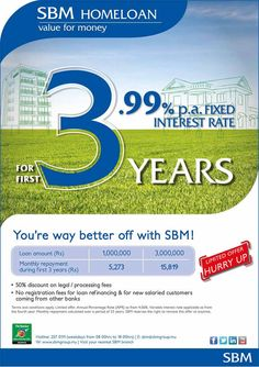 SBM HOMELOAN – You're way better off with SBM ! Info: 207 0111
