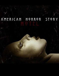 HOTEL ~ American Horror Story