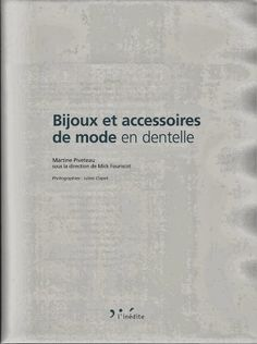 Bijoux et accessoires de mode en dentelle - Martine Piveteau – lini diaz – Webová alba Picasa
