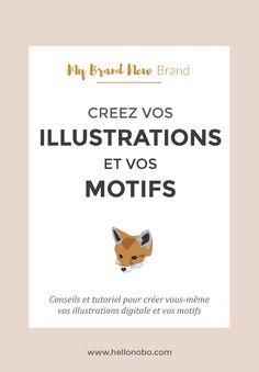 Creez des illustrations et des motifs: conseils et tuto