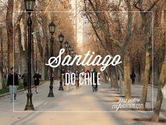 Santiago do Chile Roteiro