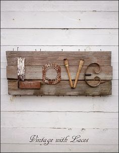 A Junky Sign of LOVE - Vintage with Laces