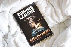 Ilha do Medo (Dennis Lehane)    por Mel Souza | Melina Souza       - http://modatrade.com.br/ilha-do-medo-dennis-lehane