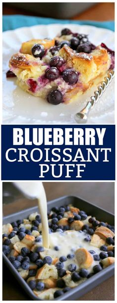 Croissant Puff Blueberry Croissant Puff - a delicious overnight breakfast dish that everyone will love. the-girl-who-ate-Blueberry Croissant Puff - a delicious overnight breakfast dish that everyone will love. the-girl-who-ate- Breakfast Dishes, Breakfast Recipes, Dessert Recipes, Breakfast Croissant, Blueberry Breakfast, Yummy Breakfast Ideas, Vegetarian Brunch Recipes, Sweet Breakfast, Sauce Pizza