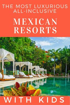 Here's our growing list for the best family resorts in Mexico. We include some of the best all inclusive family resorts in mexico and luxury family resorts. All Inclusive Mexican Resorts, Resorts For Kids, Mexico Resorts, All Inclusive Vacations, Vacation Resorts, Vacation Ideas, Beach Vacations, Vacation Destinations, Cancun Mexico