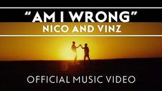 Nico & Vinz - Am I Wrong [Official Music Video]