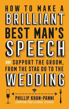Buy How To Make a Brilliant Best Man's Speech by Phillip Khan-Panni at Mighty Ape NZ. How to make a great, best man's speech - and a guide to being a great best man. In this book Phillip Khan-Panni uses his expertise as a champion pr.