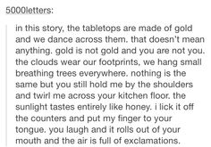 In this story prompt gold
