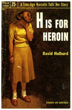 H is for Heroin by David Hulburd #book #cover