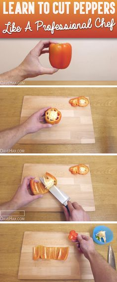 Learn To Cut Peppers Like A Professional Chef In Three Easy Steps! - Click on the picture to see the FULL TUTORIAL! :)