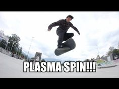 PLASMA SPIN OR HAWKINS TWIST?! - http://dailyskatetube.com/switzerland/plasma-spin-or-hawkins-twist/ - Instagram - @jonny_Chinaski_Giger My Youtube Channel: http://www.youtube.com/user/Jonnyswitzerland PLASMA SPIN OR HAWKINS TWIST?! MERLIN TWIST, MERLIN SPIN Source: https://www.youtube.com/watch?v=db1G2IosgMA