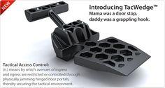 Tactical door stop, tactical door chock, tactical door cinch and other tactical tools