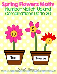 Spring Flowers Math: Number Match-Up and Combinations Up to 20. Great number practice and can be used with varying levels of learners!