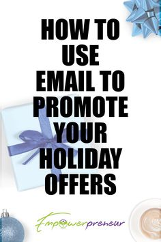 Holiday Emails, Holiday Market, Help Teaching, Extra Money, Email Marketing, Business Tips, Hustle, Helpful Hints, Promotion