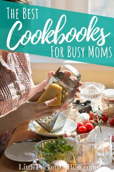When you're looking for help getting healthy dinner on the table fast, look no further than these best cookbooks for busy moms! Best Selling Cookbooks, Best Cookbooks, Healthy Cook Books, Get Healthy, Easy Meals For Kids, Gifts For New Moms, Cooking With Kids, Menu Planning, Freezer Meals