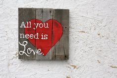 Hey, I found this really awesome Etsy listing at https://www.etsy.com/listing/168712580/pallet-wood-art-all-you-need-is-love-the