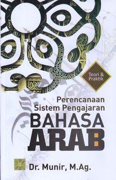 Perencanaan Sistem Pengajaran Bahasa Arab Munir
