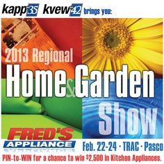 Repin to Win a Fred's Appliance gift card at the 2013 Regional Home and Garden show.
