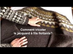 Tricoter le jacquard à fils flottants - YouTube Points, Knitting, Claire, How To Knit, Wool Felt, Learning, Sons, Down Vest, Baby Bunnies