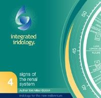 Software: Renal System. Kidney issues discussed in this program range from dehydration to stones and even cancer. This program explains the signs seen in the eye, on the body and also in the emotional temperament that increases the risk of renal dysfunction. $70