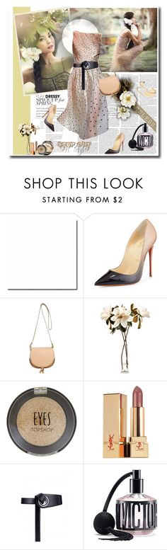 """04.07.16-2"" by malenafashion27 ❤ liked on Polyvore featuring Christian Louboutin, Chloé, John-Richard, Chanel, Topshop, Yves Saint Laurent, Victoria's Secret and Sole Society"