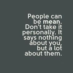 Mean People Quotes Mean People Quotes. Mean People Quotes mean people quotes and sayings mean people quotes sayings mean people picture quotes be kind even to mean people Quotable Quotes, Wisdom Quotes, True Quotes, Motivational Quotes, Funny Quotes, Inspirational Quotes, Jealousy Quotes, Integrity Quotes, Fact Quotes