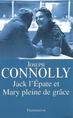 Jack l'Épate et Mary pleine de grâce - Joseph Connolly -  - 9782081211254