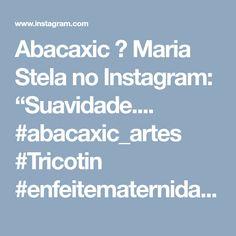 """Abacaxic ✩ Maria Stela no Instagram: """"Suavidade.... #abacaxic_artes #Tricotin #enfeitematernidade #quartolindo #quartoinfantil #decoração#Curitiba"""""""