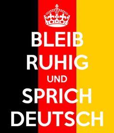 bleib-ruhig-und-sprich-deutsch